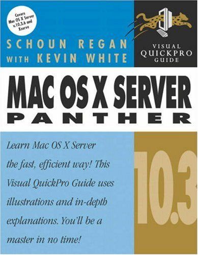 9780321242525: Mac OS X Server 10.3 Panther: Visual Quickpro Guide