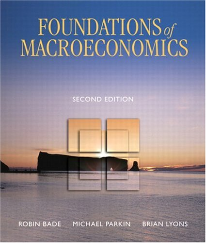 Foundations of Macroeconomics, Second Canadian Edition (2nd: Parkin, Michael, Lyons,