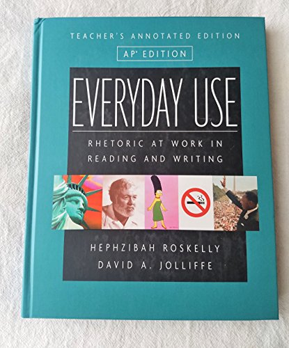 9780321243591: Everyday Use: Rhetoric at Work in Reading and Writing