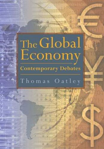 9780321243775: The Global Economy: Contemporary Debates (Mysearchlab Series 15% Off)