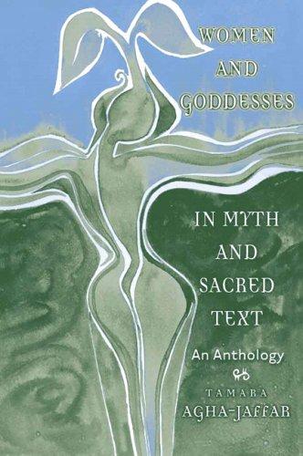Women and Goddesses in Myth and Sacred: Tamara Agha-Jaffar