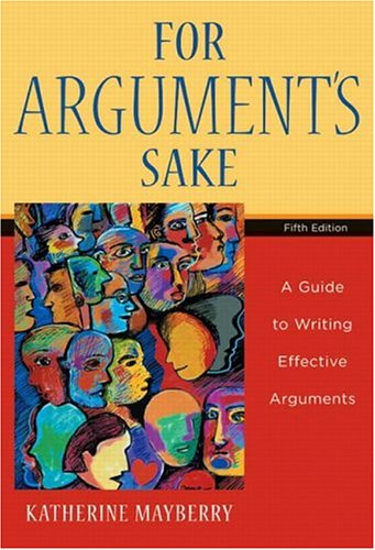 9780321245090: For Argument's Sake: A Guide to Writing Effective Arguments (5th Edition)