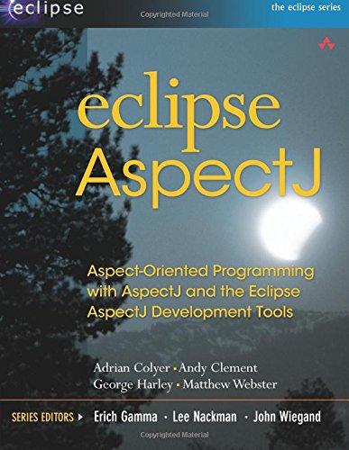 9780321245878: Eclipse AspectJ: Aspect-Oriented Programming with AspectJ and the Eclipse AspectJ Development Tools