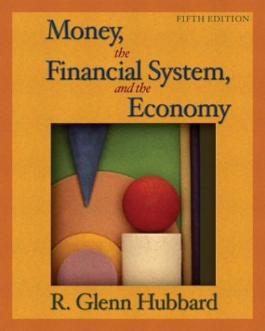 9780321246394: Money, the Financial System, and the Economy plus MyEconLab Student Access Kit (5th Edition)
