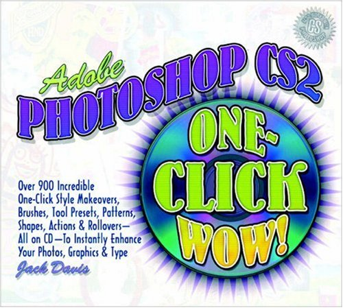 9780321246448: Adobe Photoshop CS2 One-Click Wow! (Book & CD)