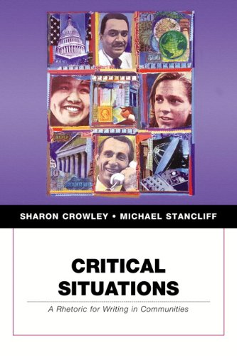 9780321246530: Critical Situations: A Rhetoric for Writing in Communities