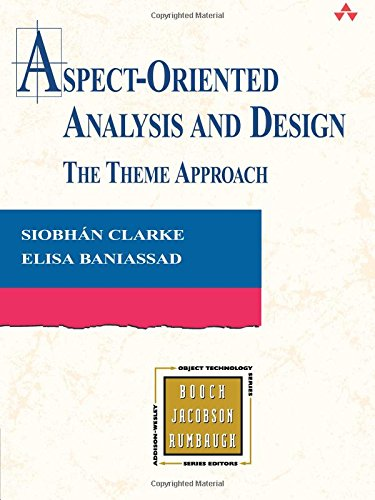 9780321246745: Aspect-Oriented Analysis and Design: The Theme Approach (Addison Wesley Object Technology)