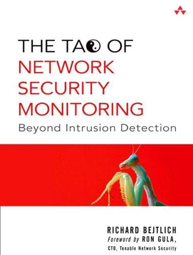 9780321246776: The Tao of Network Security Monitoring: Beyond Intrusion Detection