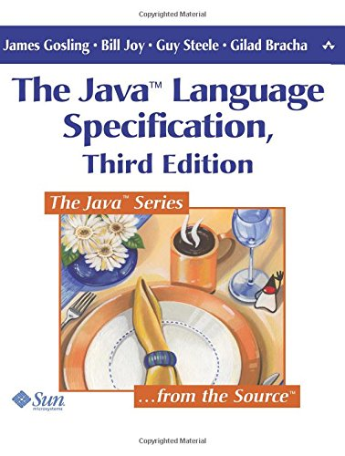 The Java Language Specification, 3rd Edition: James Gosling, Bill