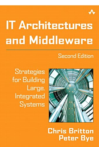 9780321246943: IT Architectures and Middleware: Strategies for Building Large, Integrated Systems (2nd Edition)
