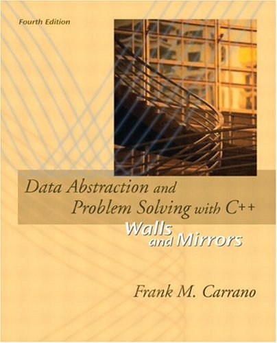9780321247254: Data Abstraction and Problem Solving with C++: Walls and Mirrors (4th Edition)