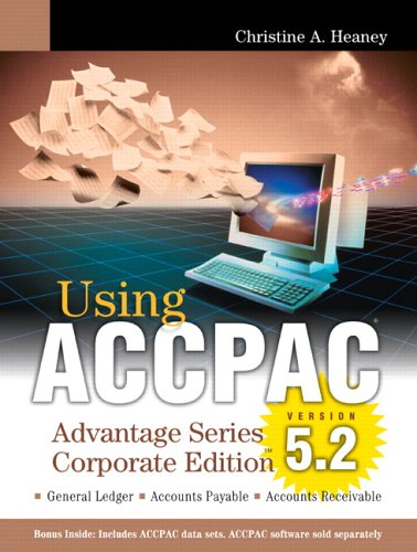9780321253422: Using ACCPAC Advantage Series Corporate Edition Version 5.2