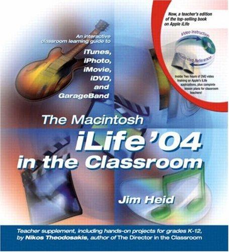 9780321256058: The Macintosh iLife 04 in the Classroom