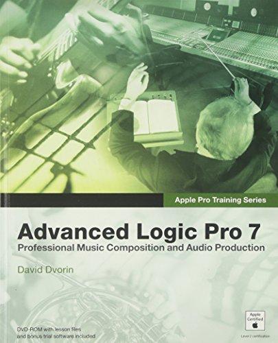 9780321256072: Apple Pro Training Series: Advanced Logic Pro 7: Professional Music Creation and Audio Production