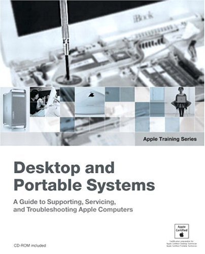 9780321256119: Desktop and Portable Systems (Apple Training Series) (Book & DVD-ROM)