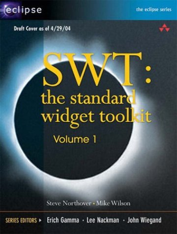 9780321256638: SWT: The Standard Widget Toolkit: Vol 1 (Eclipse)