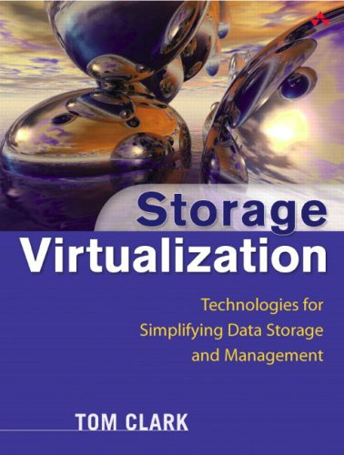 9780321262516: Storage Virtualization: Technologies for Simplifying Data Storage and Management