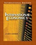 International Economics: International Edition (Pie): Gerber, James