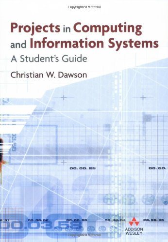 9780321263551: Projects in Computing and Information Systems: A Student's Guide