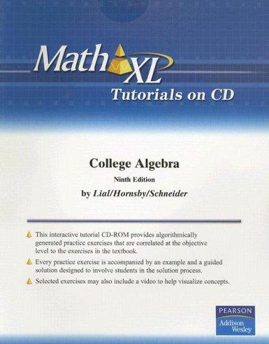 College Algebra (Math XL) (0321267664) by Lial; Hornsby; Schneider