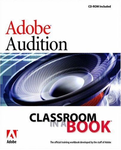 9780321267931: Adobe Audition 1.5 Classroom in a Book