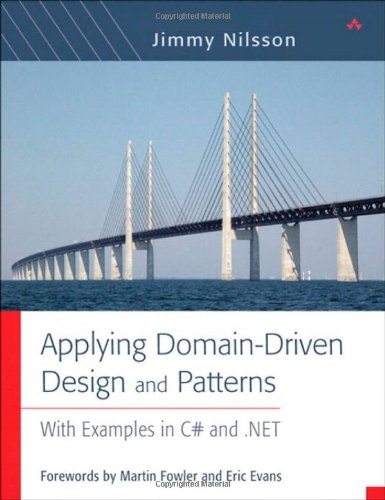 9780321268204: Applying Domain-Driven Design and Patterns: With Examples in C# and .NET