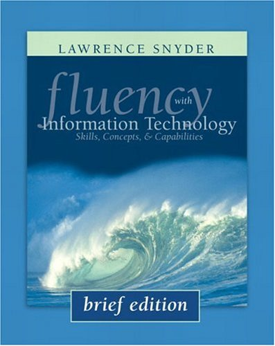 9780321268464: Fluency With Information Technology: Skills, Concepts, & Capabilities