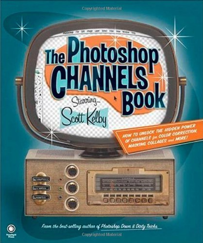9780321269065: The Photoshop Channels Book