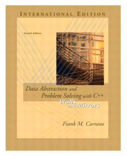 9780321269805: Data Abstraction and Problem Solving with C++: Walls and Mirrors, 4th Edition (International Edition)