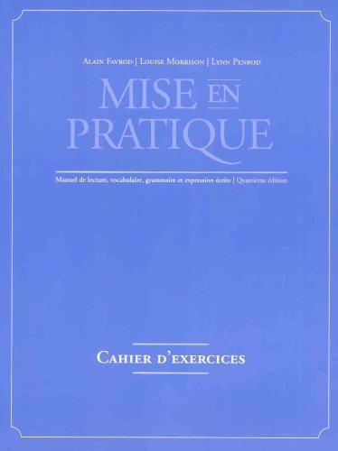 Mise En Pratique: Cahier D'exercises.: Alain Favrod, Louise
