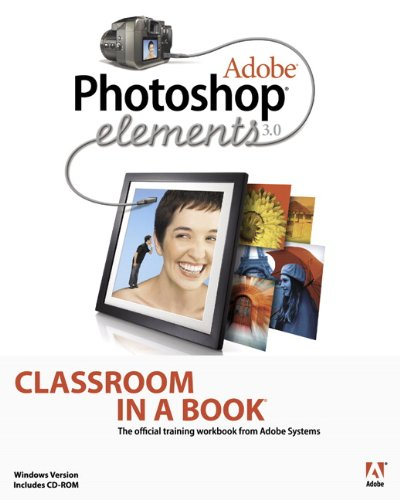 9780321270801: Adobe Photoshop Elements 3.0 Classroom in a Book