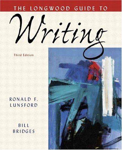 9780321272355: Longwood Guide to Writing, The (3rd Edition)