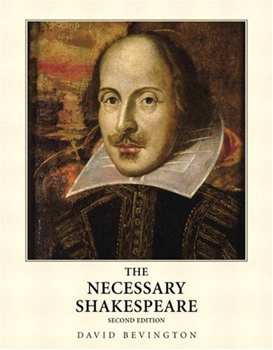 9780321272508: The Necessary Shakespeare, 2nd Edition