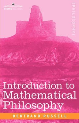 9780321273611: Bertrand Russell: Introduction to Mathematical Philosophy (Longman Library of Primary Sources)