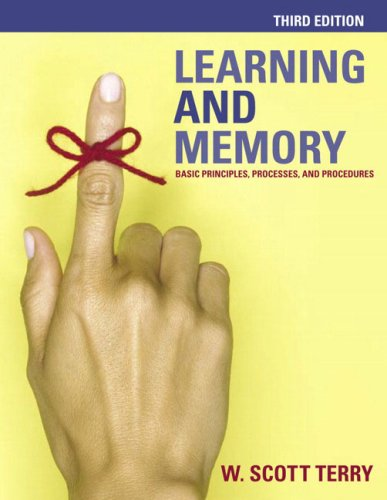 9780321273772: Learning and Memory: Basic Principles, Processes, and Procedures (3rd Edition)