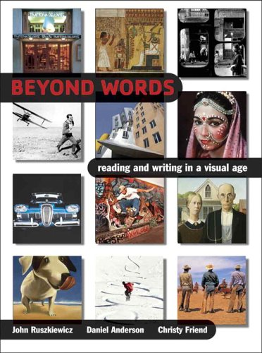 9780321276018: Beyond Words: Reading and Writing in a Visual Age