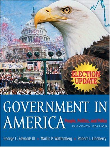 9780321276261: Government in America: People, Politics and Policy, Election Update (11th Edition)