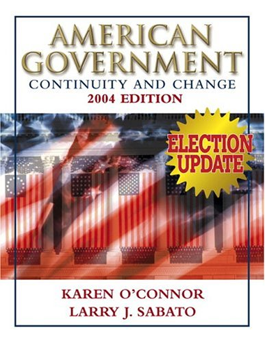 9780321276278: American Government: Continuity and Change, 2004 Election Update (paperbound) (7th Edition)