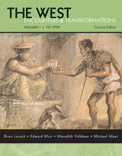 The West : Encounters and Transformations to: Michael Maas; Meredith