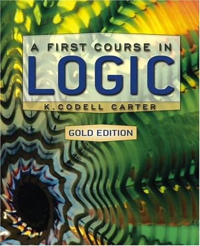 9780321277329: A First Course in Logic, Gold Edition