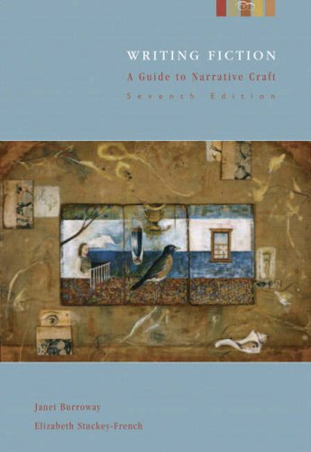 9780321277367: Writing Fiction: A Guide to Narrative Craft, 7th Edition