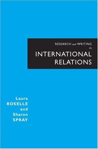 9780321277664: Research and Writing in International Relations: Developing Case Based Projects
