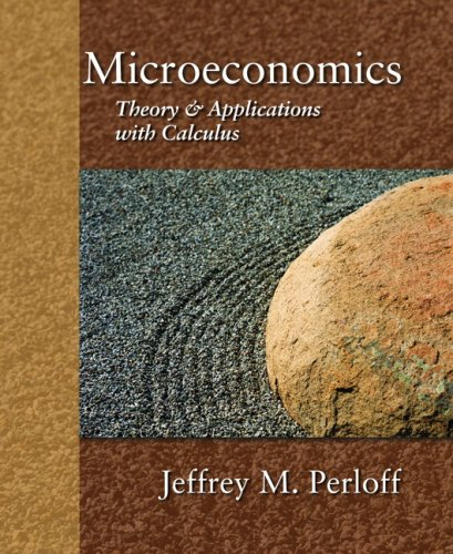 9780321277947: Microeconomics: Theory and Applications with Calculus