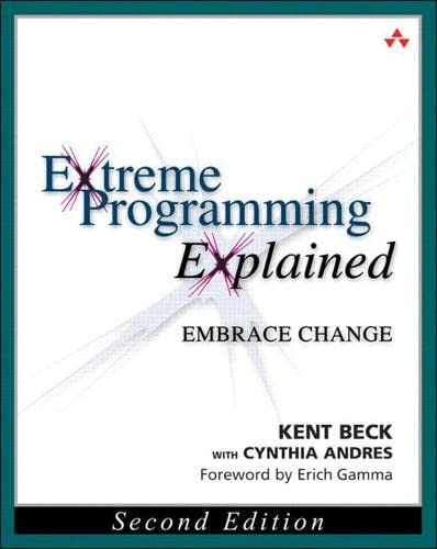 9780321278654: Extreme Programming Explained: Embrace Change, 2nd Edition (The XP Series)