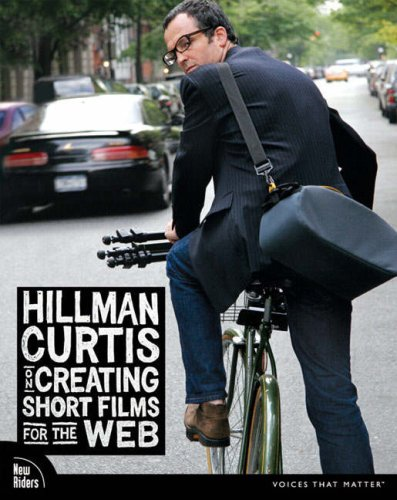 9780321278913: Hillman Curtis on Creating Short Films for the Web (Voices)