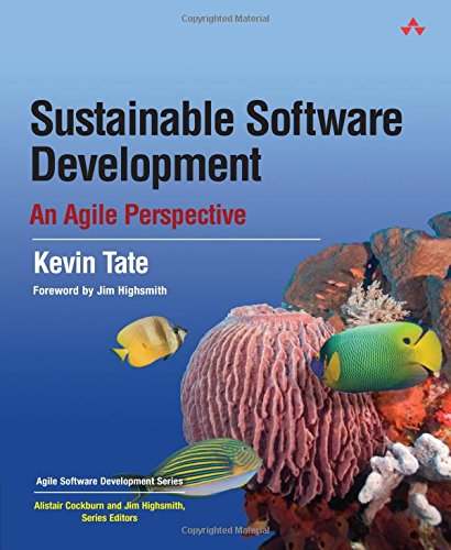 9780321286086: Sustainable Software Development: An Agile Perspective