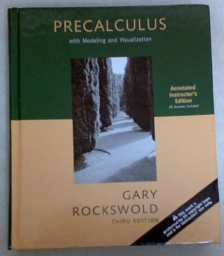 9780321286307: PRECALCULUS with Modeling and Visualization - Annotated Instructor's Edition - All Answers Included