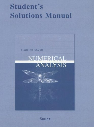 9780321286864: Student Solutions Manual for Numerical Analysis