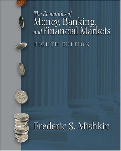 9780321287267: Economics of Money, Banking and Financial Markets plus MyEconLab plus eBook 1- Semester Student Access Kit, The United States Editions plus eBook ... Kit. (Addison-Wesley Series in Economics)