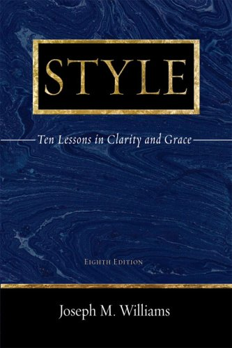 9780321288318: Style: Ten Lessons in Clarity and Grace (8th Edition)